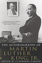 The autobiography of Martin Luther King