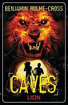 The caves : lion
