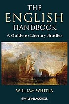 The English handbook : a guide to literary studies