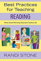Best practices for teaching reading : what award-winning classroom teachers do