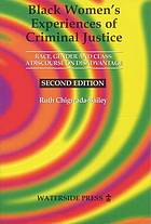 Black women's experiences of criminal justice : race, gender and class : a discourse on disadvantage