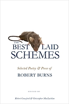 The best laid schemes : selected poetry and prose of Robert Burns