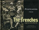 Postcards from the trenches : images of the First World War