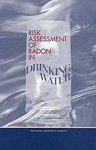 Risk Assessment of Radon in Drinking Water.