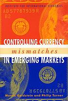 Controlling currency mismatches in emerging economies