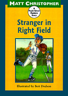 Stranger in right field : a Peach Street Mudders story