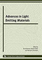 Advances in light emitting materials : special topic volume with invited papers only