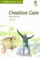 Creation care : keepers of the earth