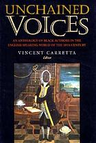 Unchained voices : an anthology of Black authors in the English-speaking world of the eighteenth century