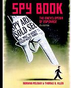 Spy book : the encyclopedia of espionage
