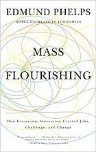 Mass flourishing : how grassroots innovation created jobs, challenge, and change