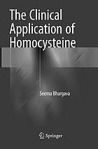 The clinical application of homocysteine