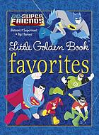 DC super friends little Golden Book favorites
