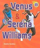 Venus & Serena Williams
