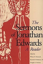 The sermons of Jonathan Edwards : a reader