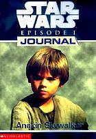 Star Wars episode 1, journal, Anakin Skywalker