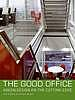 The good office : green design on the cutting edge