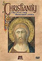 Christianity : the first two thousand years