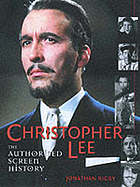 Christopher Lee : the authorised screen history