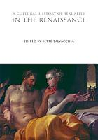 A cultural history of sexuality in the renaissance