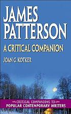 James Patterson : a critical companion