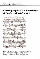 Creating digital audio resources : a guide to good practice