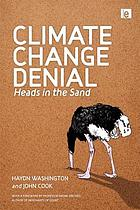 Climate Change Denial : Heads in the Sand.