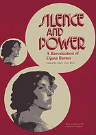 Silence and power : a reevaluation of Djuna Barnes