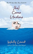 She's come undone : a novel