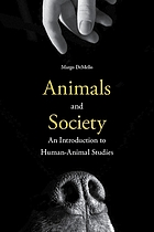 Animals and society : an introduction to human-animal studies