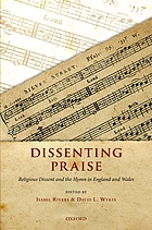 Dissenting praise : religious dissent and the hymn in England and Wales