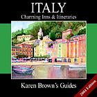 Karen Brown's Italy : charming inns & itineraries 2003.