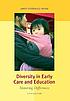 Diversity in early care and education : honoring... by  Janet Gonzalez-Mena