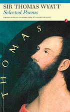 Sir Thomas Wyatt : selected poems.