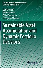 Sustainable asset accumulation and dynamic portfolio decisions.