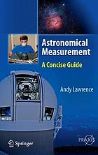 Astronomical measurement : a concise guide