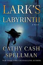Lark's labyrinth