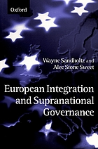 European integration and supranational governance.