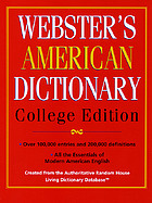 Webster's American dictionary : college edition