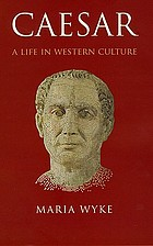 Caesar : a life in western culture