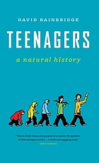 Teenagers : a natural history