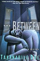 The between : a novel
