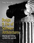 Design and use of software architectures : adopting and evolving a product-line approach