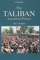 The Taliban : ascent to power