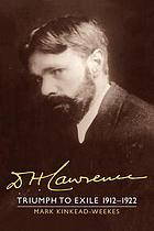 D.H. Lawrence : triumph to exile, 1912-1922