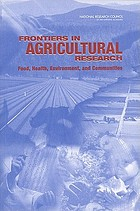 Frontiers in agricultural research : food, health, environment, and communities