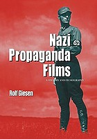 Nazi propaganda films : a history and filmography