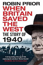 When Britain Saved The West : the Story of 1940