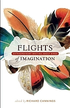 Flights of imagination : extraordinary writing about birds
