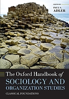 Oxford handbook of sociology and organization studies